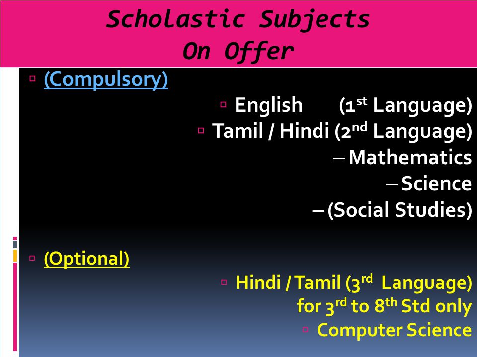 Scholastic Subjects On Offer