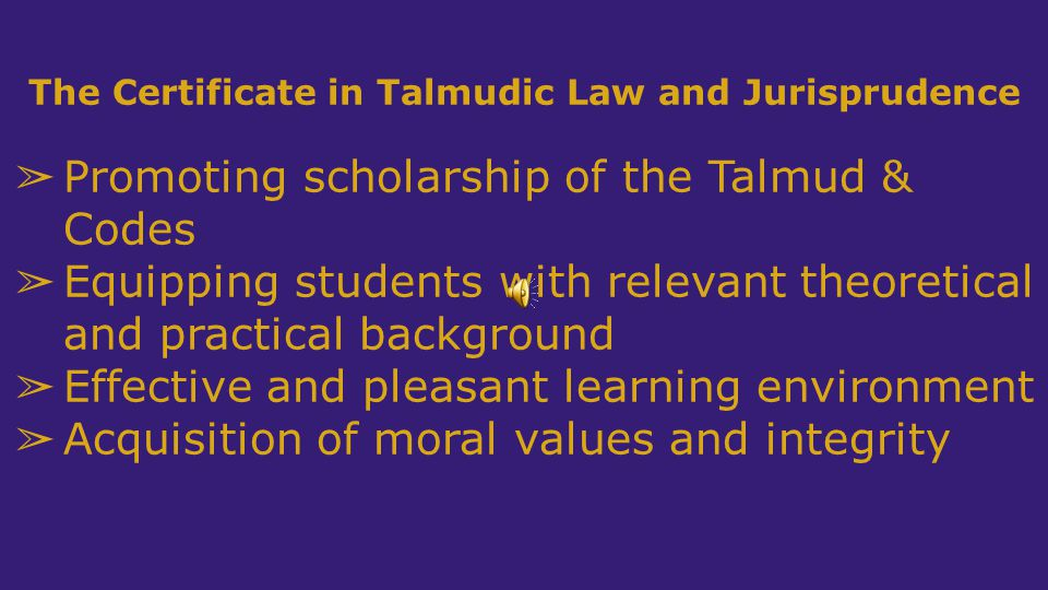 The Certificate in Talmudic Law and Jurisprudence