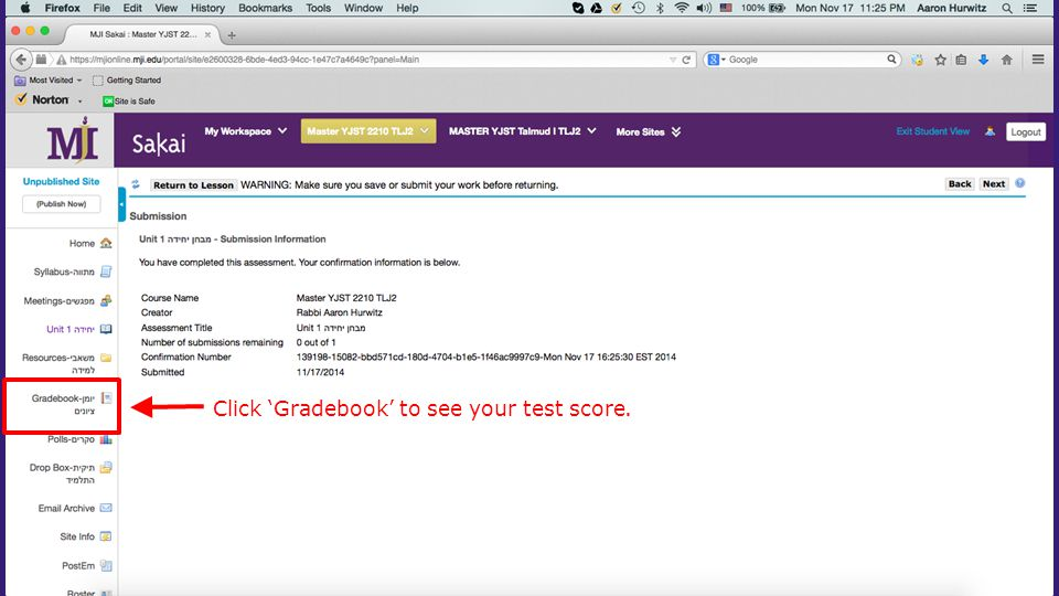 Click 'Gradebook' to see your test score.