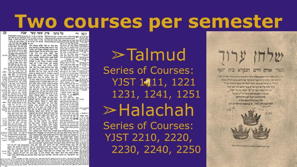 Two courses per semester