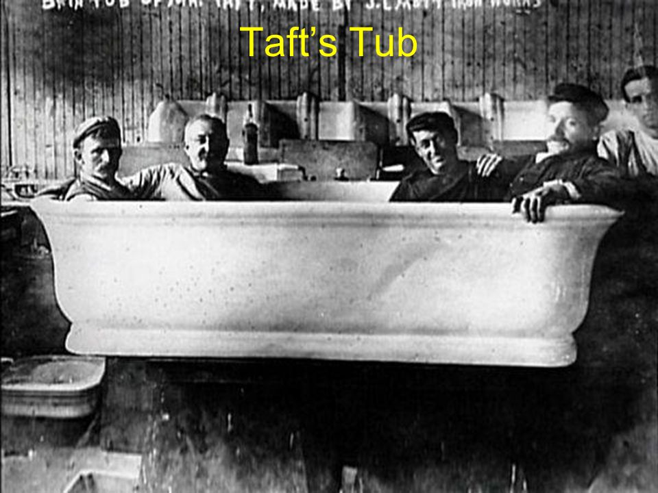 Taft's Tub