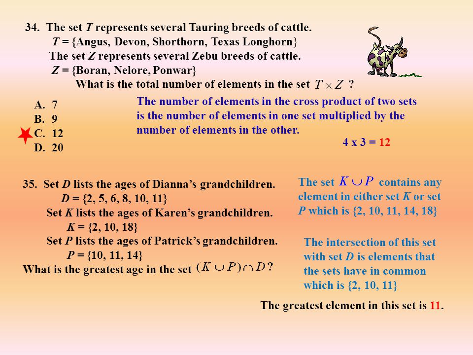 34. The set T represents several Tauring breeds of cattle.
