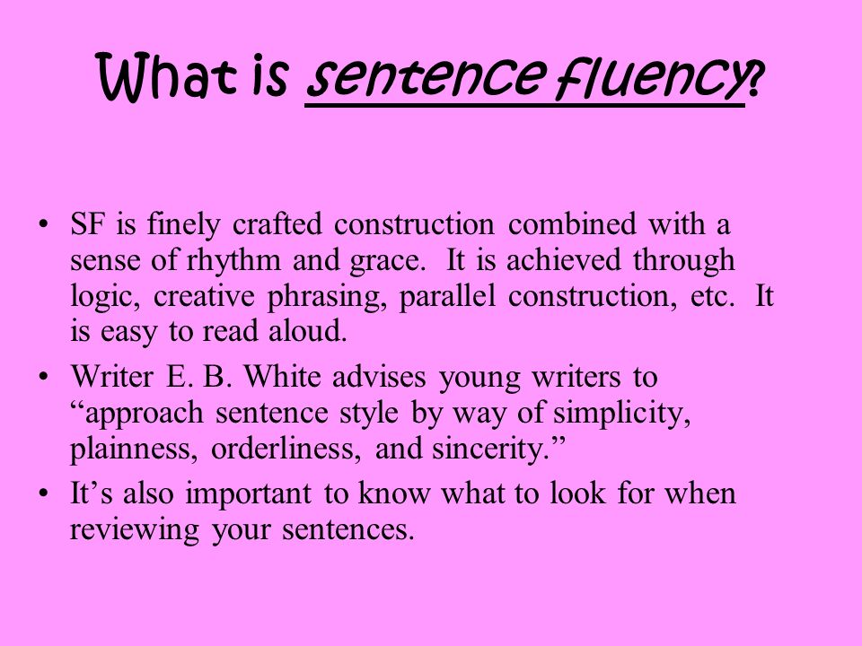 What is sentence fluency