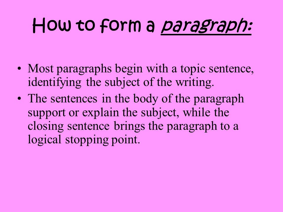 How to form a paragraph: