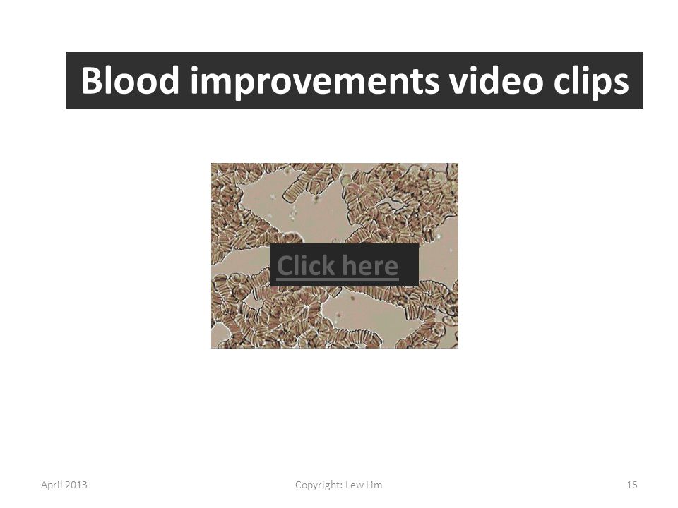 Blood improvements video clips