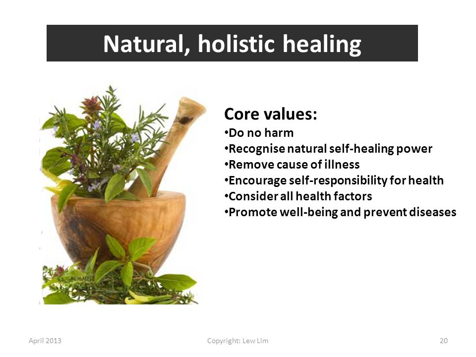 Natural, holistic healing