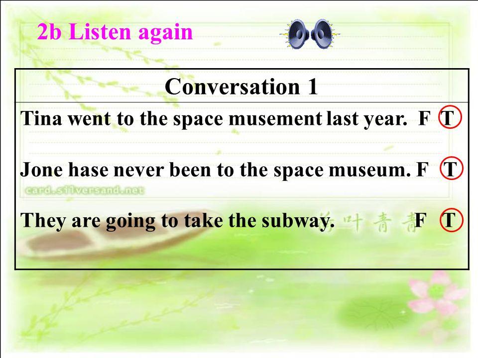 2b Listen again Conversation 1