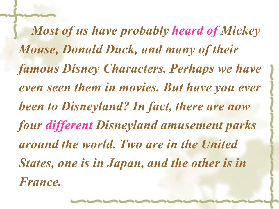 Most of us have probably heard of Mickey Mouse, Donald Duck, and many of their famous Disney Characters.