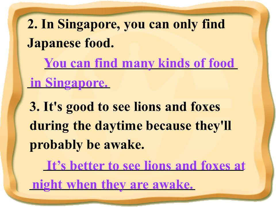 2. In Singapore, you can only find Japanese food.