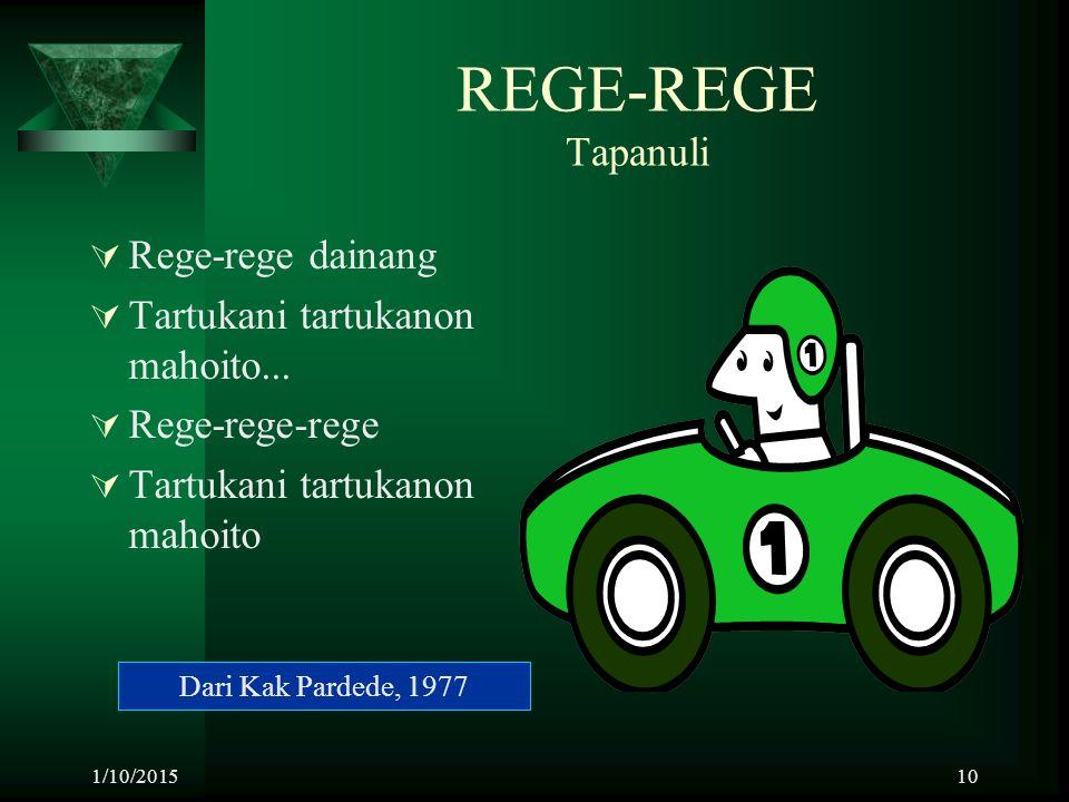 REGE-REGE Tapanuli Rege-rege dainang Tartukani tartukanon mahoito...