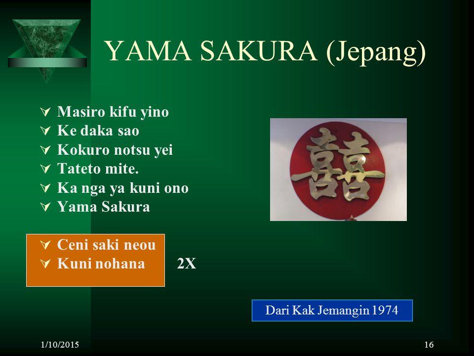 YAMA SAKURA (Jepang) Masiro kifu yino Ke daka sao Kokuro notsu yei