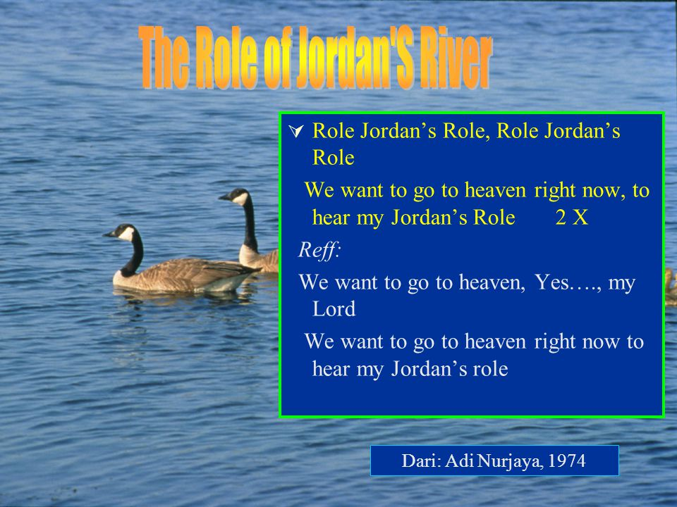 The Role of Jordan S River