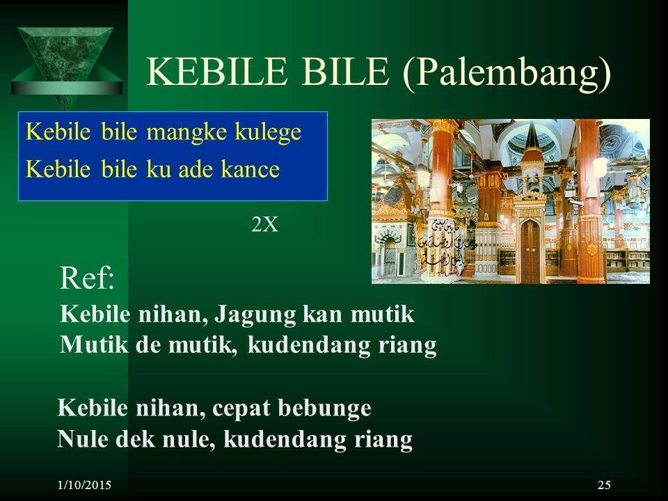 KEBILE BILE (Palembang)