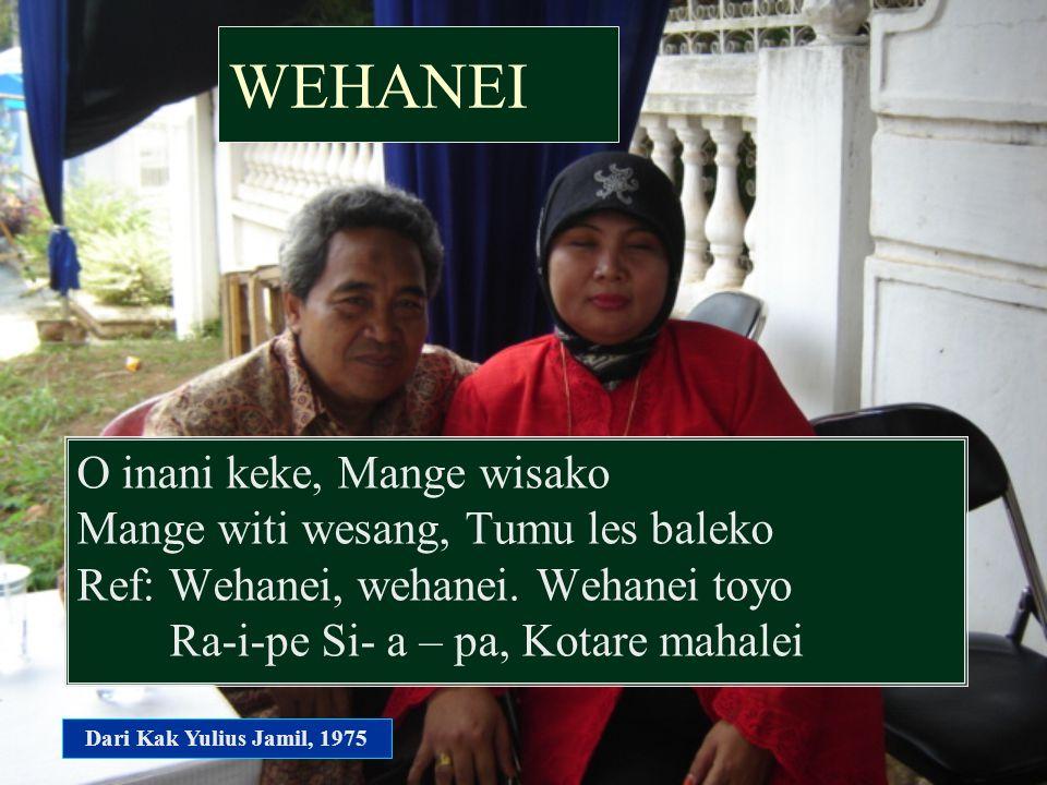 WEHANEI O inani keke, Mange wisako Mange witi wesang, Tumu les baleko