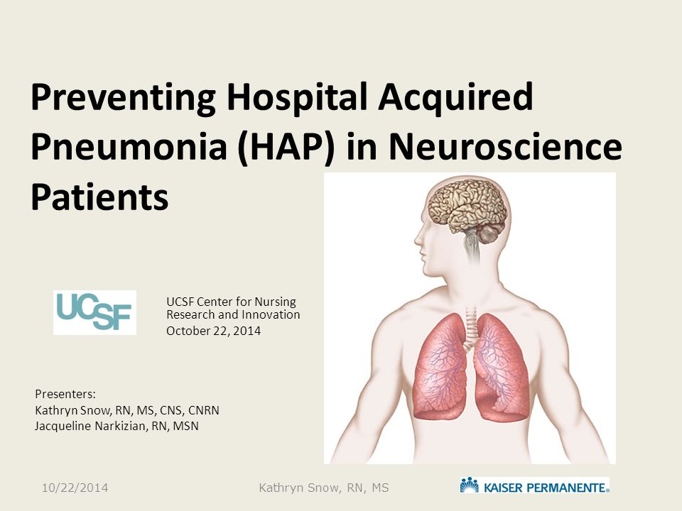 Preventing Hospital Acquired Pneumonia (HAP) in Neuroscience Patients