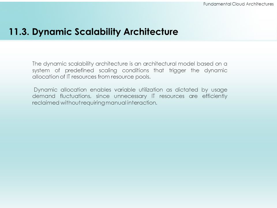11.3. Dynamic Scalability Architecture
