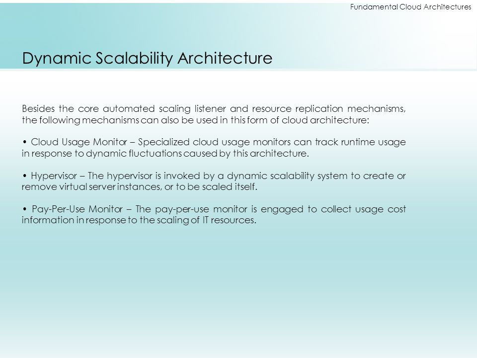 Dynamic Scalability Architecture