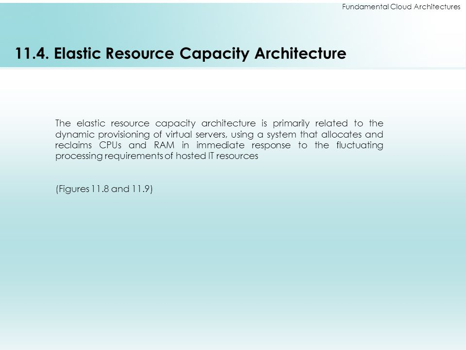 11.4. Elastic Resource Capacity Architecture