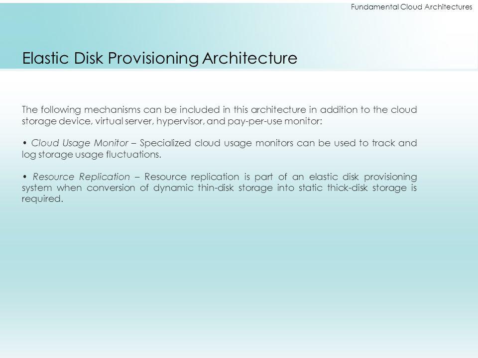 Elastic Disk Provisioning Architecture