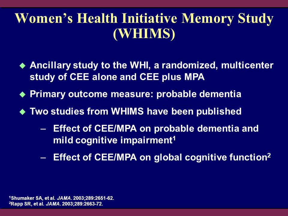 Women's Health Initiative Memory Study (WHIMS)