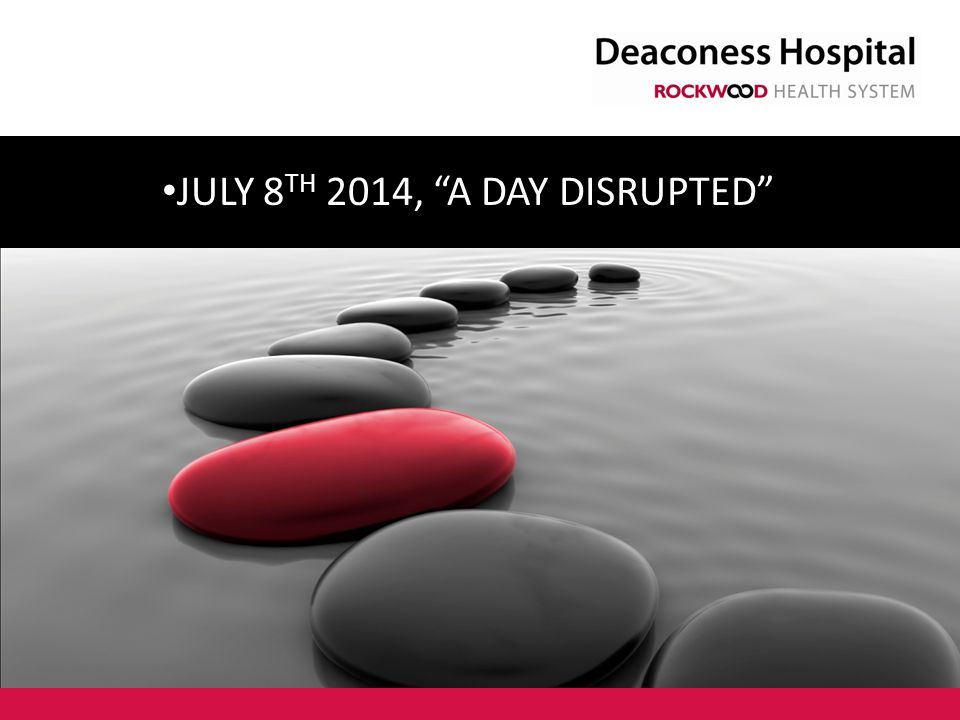 July 8th 2014, A day disrupted