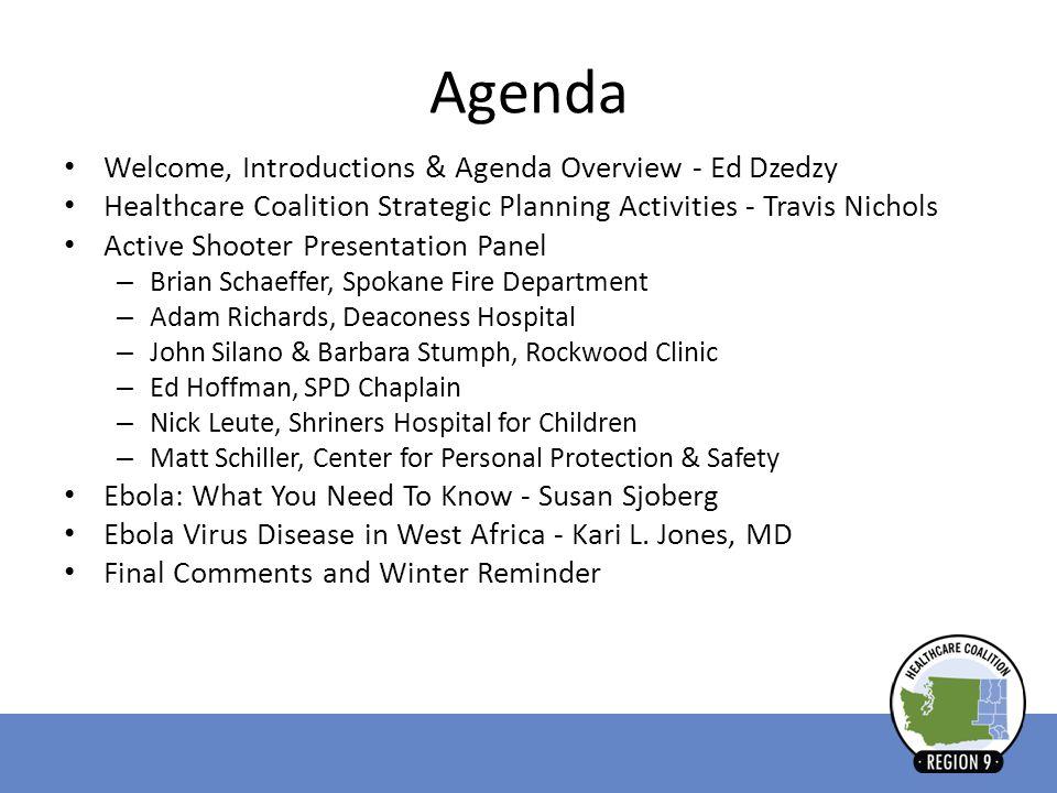 Agenda Welcome, Introductions & Agenda Overview - Ed Dzedzy