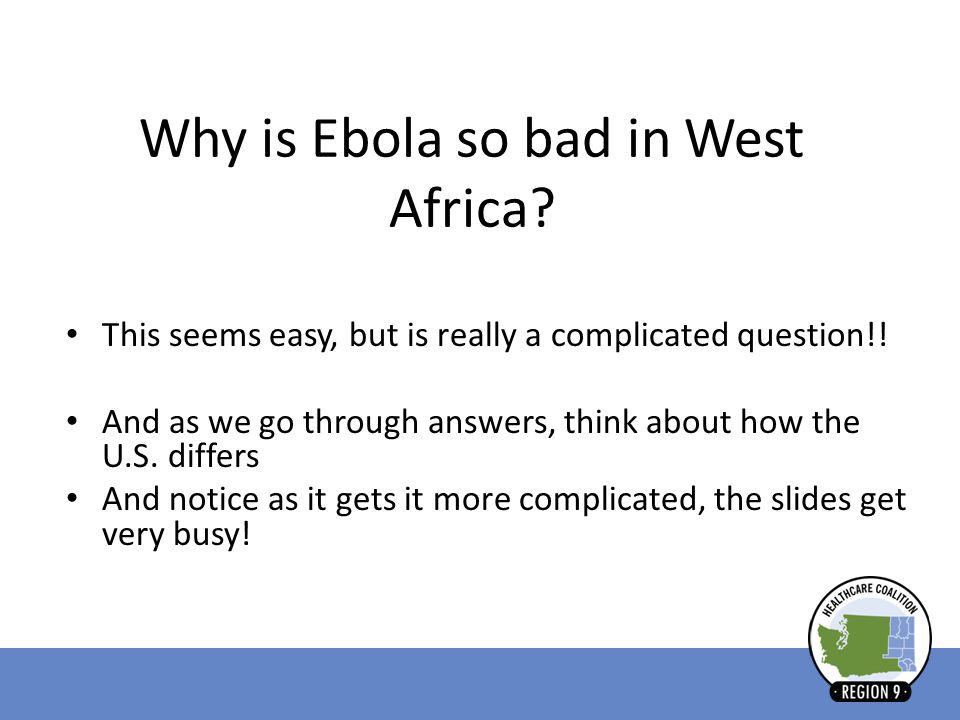 Why is Ebola so bad in West Africa