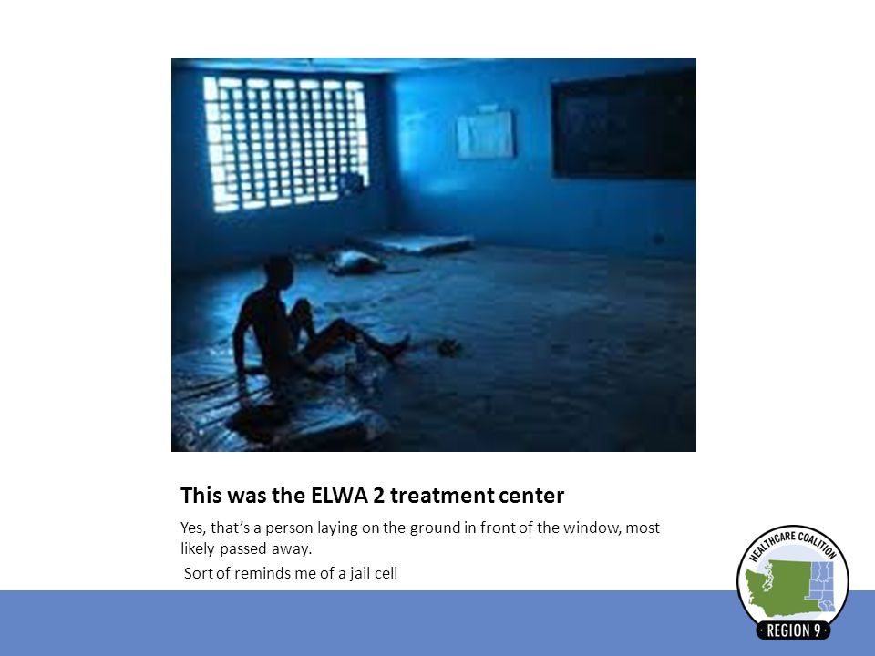 This was the ELWA 2 treatment center