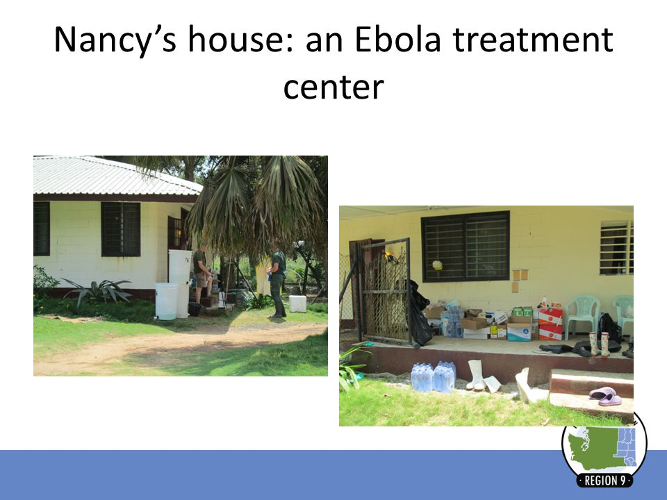 Nancy's house: an Ebola treatment center