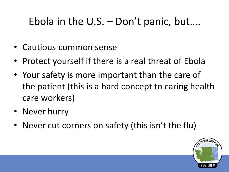 Ebola in the U.S. – Don't panic, but….