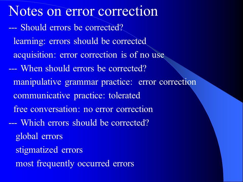 Notes on error correction
