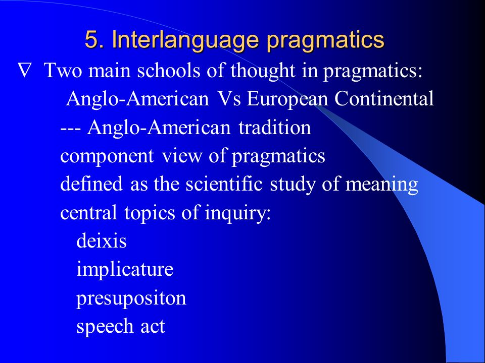 5. Interlanguage pragmatics