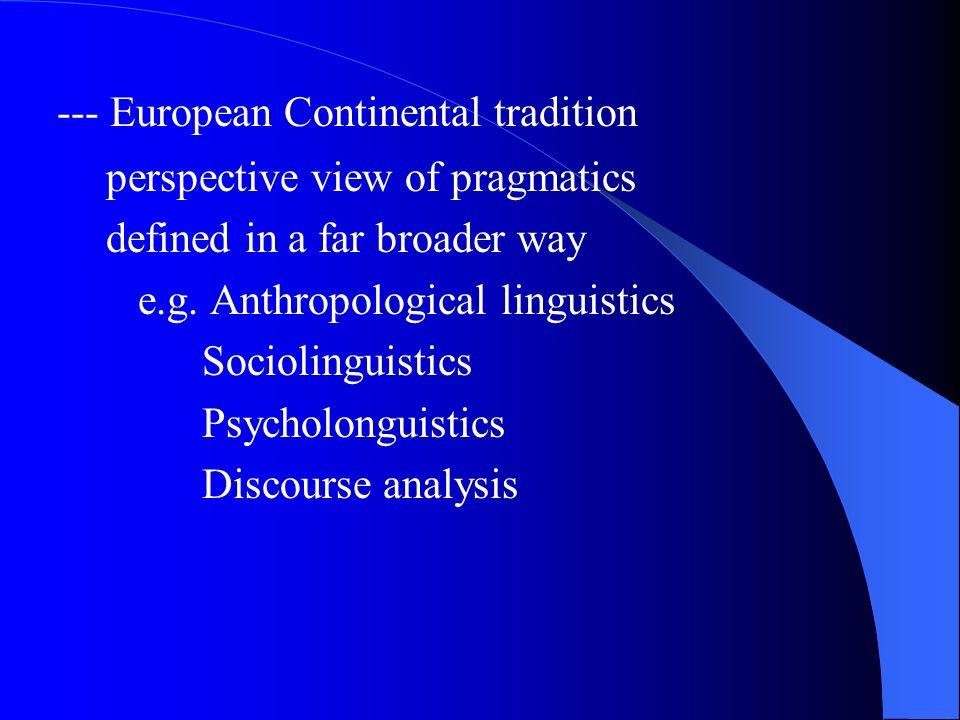--- European Continental tradition