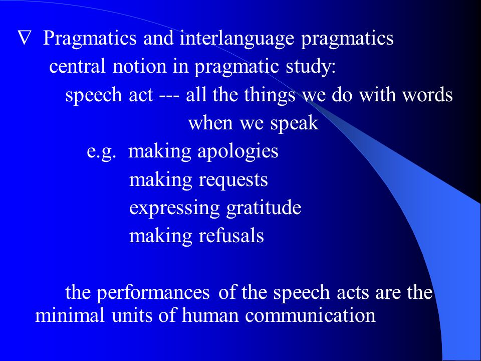  Pragmatics and interlanguage pragmatics