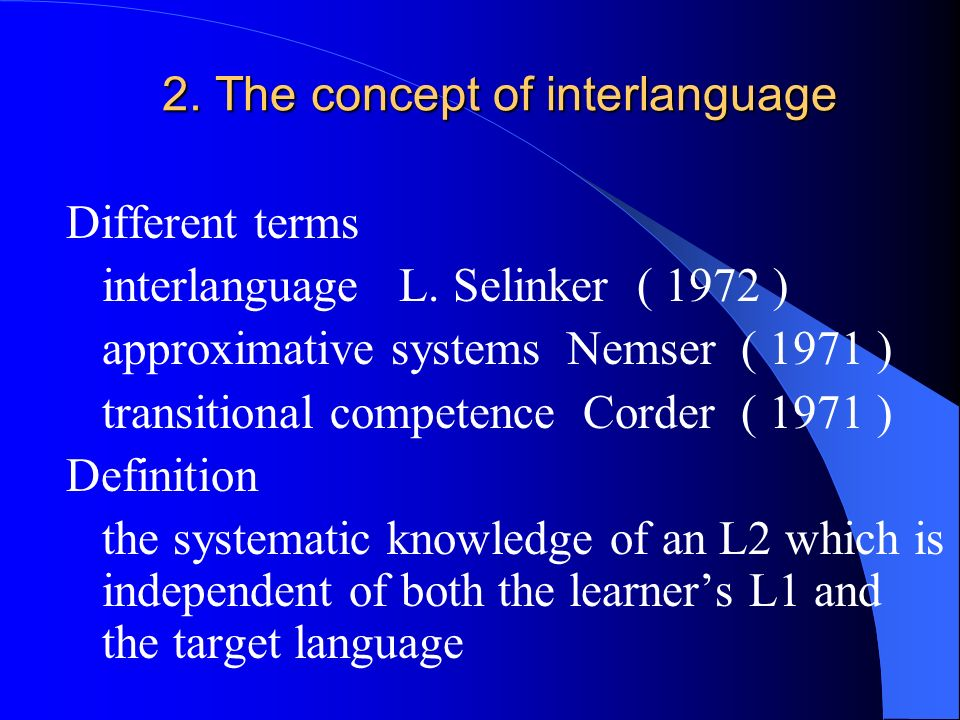 2. The concept of interlanguage
