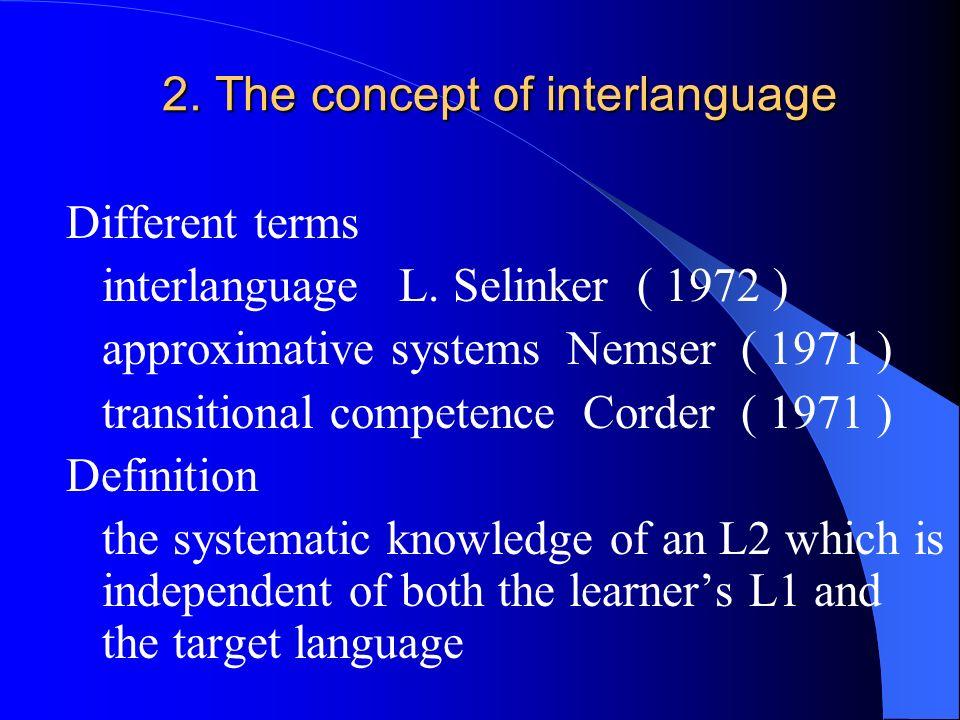 2. The concept of interlanguage