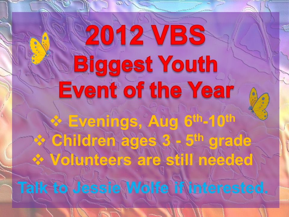 Children ages 3 - 5th grade Volunteers are still needed