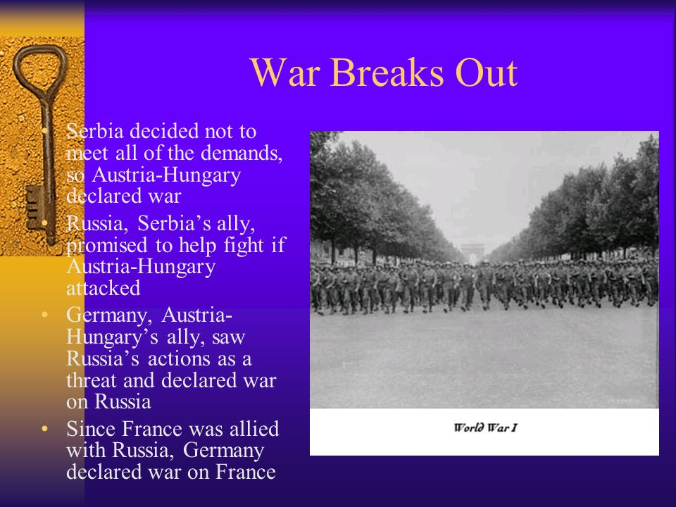 War Breaks Out Serbia decided not to meet all of the demands, so Austria-Hungary declared war.
