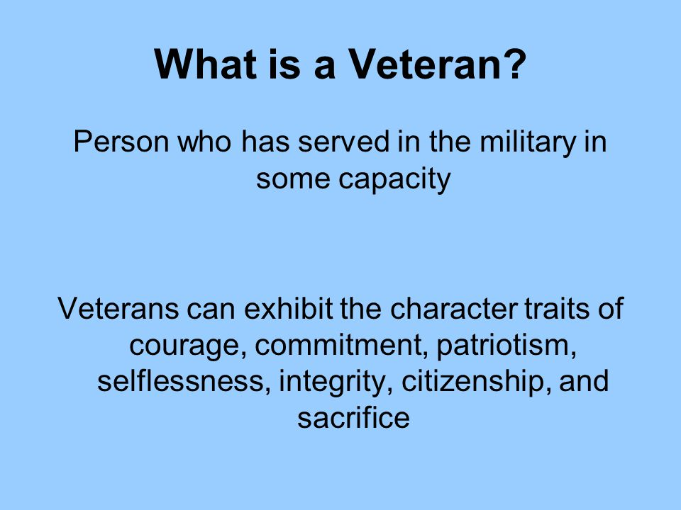 Person who has served in the military in some capacity