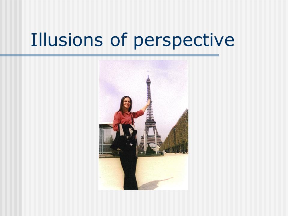 Illusions of perspective