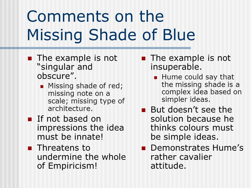Comments on the Missing Shade of Blue