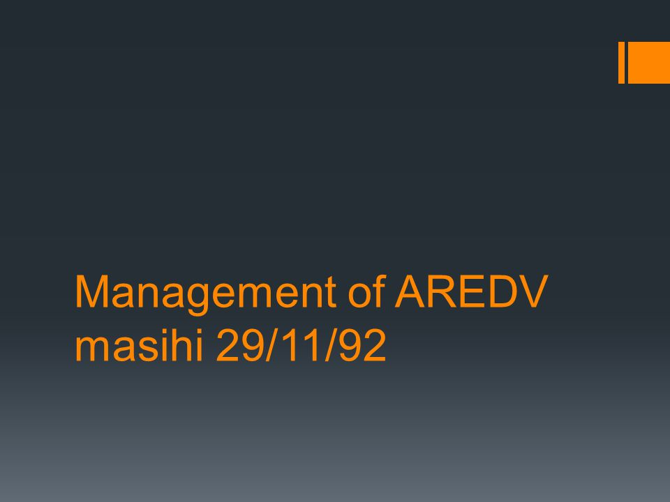 Management of AREDV masihi 29/11/92