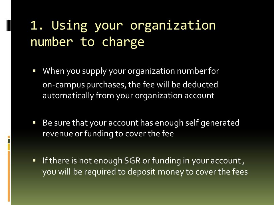 1. Using your organization number to charge