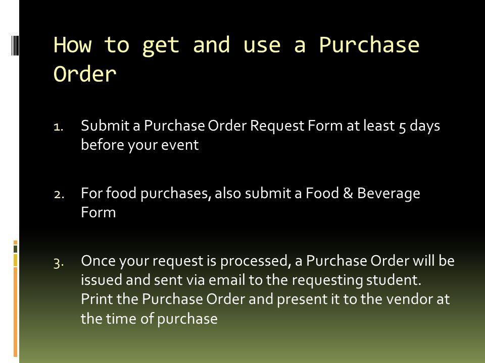 How to get and use a Purchase Order