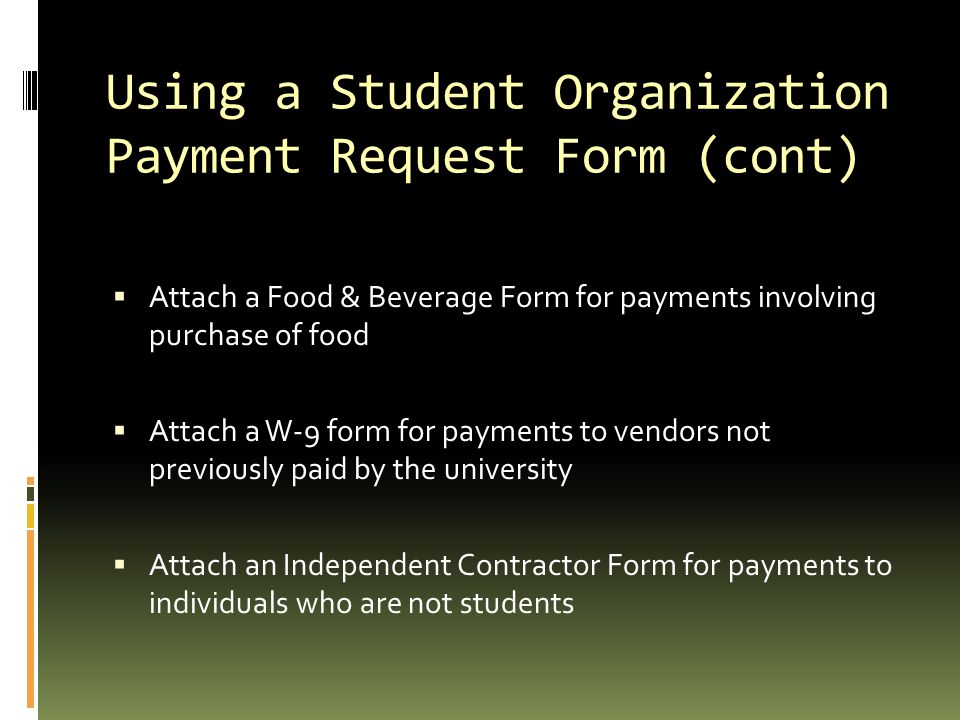 Using a Student Organization Payment Request Form (cont)