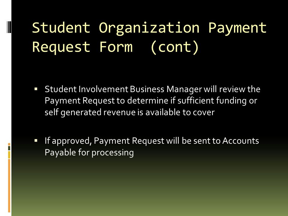 Student Organization Payment Request Form (cont)