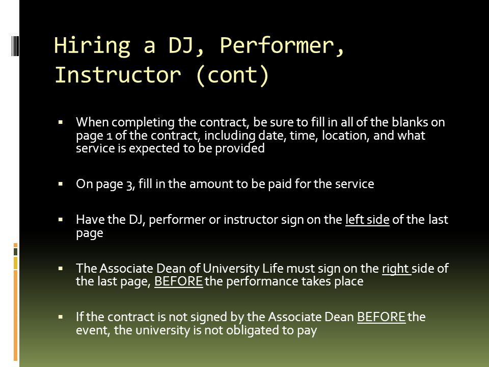 Hiring a DJ, Performer, Instructor (cont)