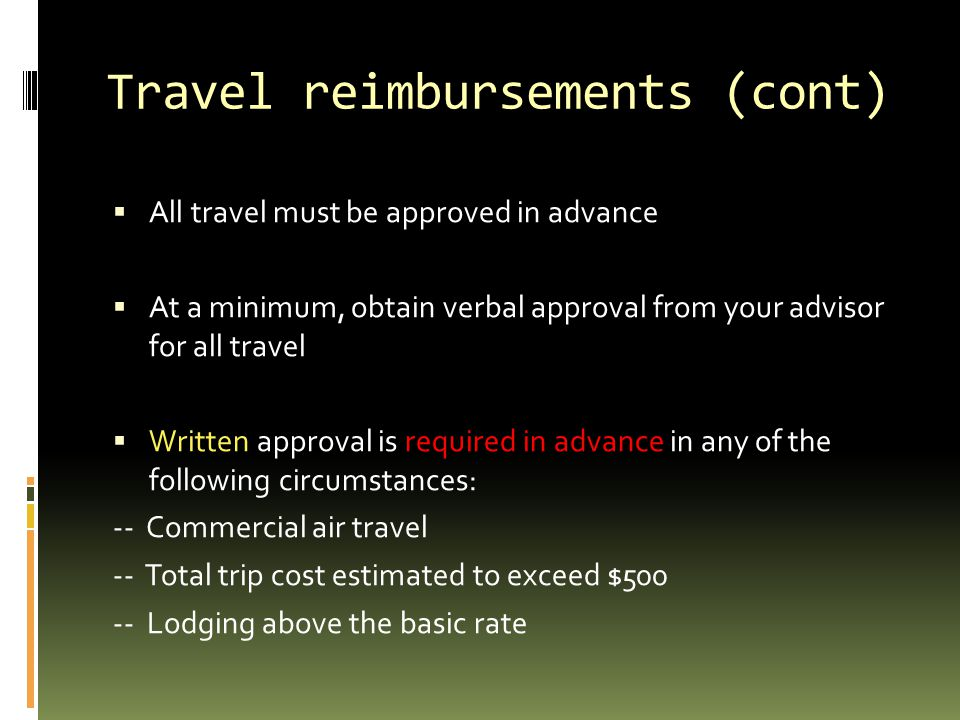 Travel reimbursements (cont)
