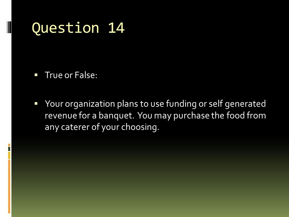 Question 14 True or False: