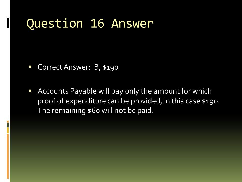 Question 16 Answer Correct Answer: B, $190